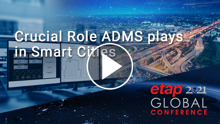 The Crucial Role of ADMS for Smart Cities