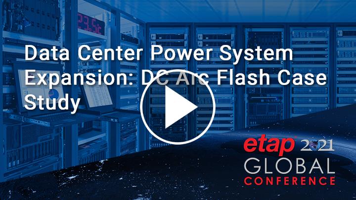 Data Center Power System Expansion: DC Arc Flash Case Study