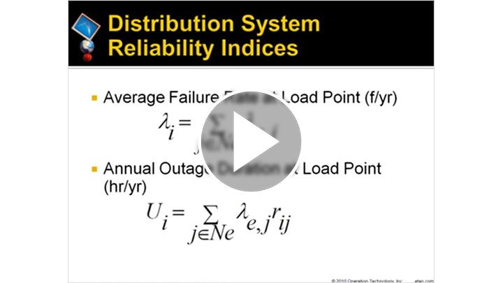 Distribution System Reliability Analysis
