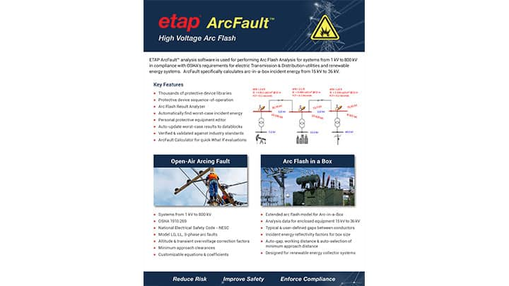 ETAP ArcFault™ - High Voltage Arc Flash Analysis