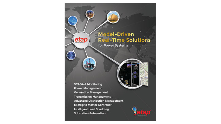 ETAP Real-Time™ - Model-Driven Real-Time Solutions
