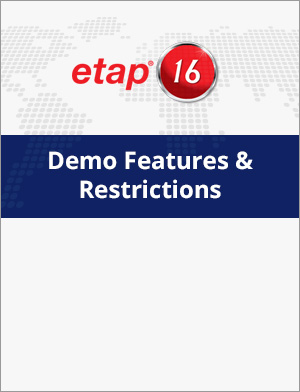 ETAP 16 Demo Restrictions & Features