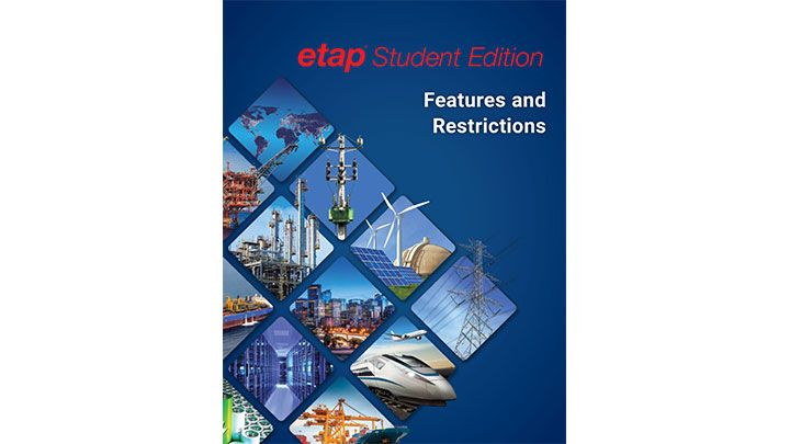 ETAP Student Edition Features and Restrictions