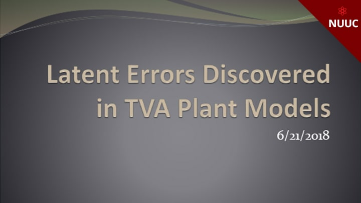 Latent Errors Discovered in TVA Plant Models