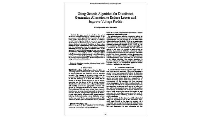 Using Genetic Algorithm for Distributed Generation Allocation to Reduce Losses and Improve Voltage Profile