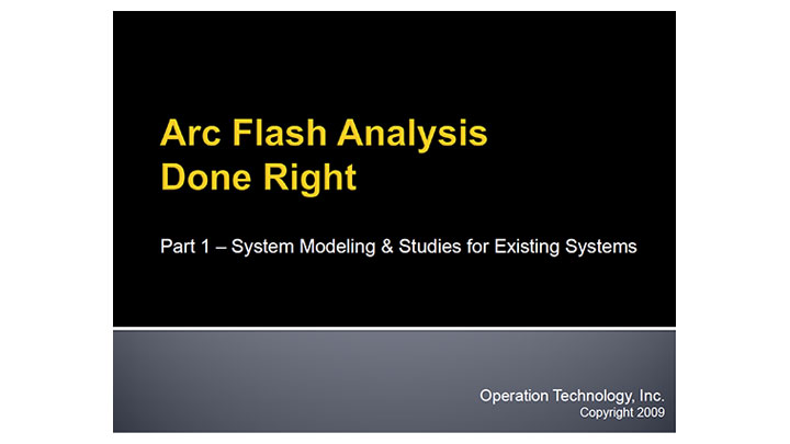Arc Flash Analysis Done Right
