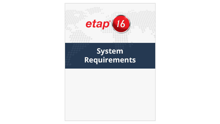 ETAP 16 System Requirements