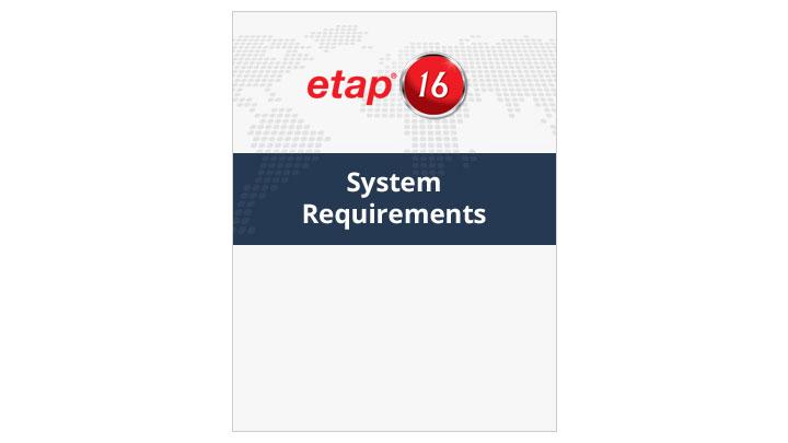 ETAP 16 System Requirements