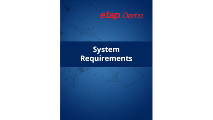 ETAP Demo System Requirements