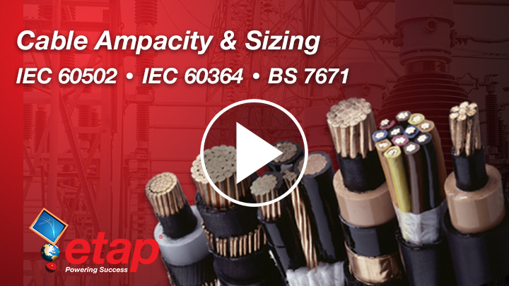 Cable Ampacity, Sizing & Shock Protection - Part II