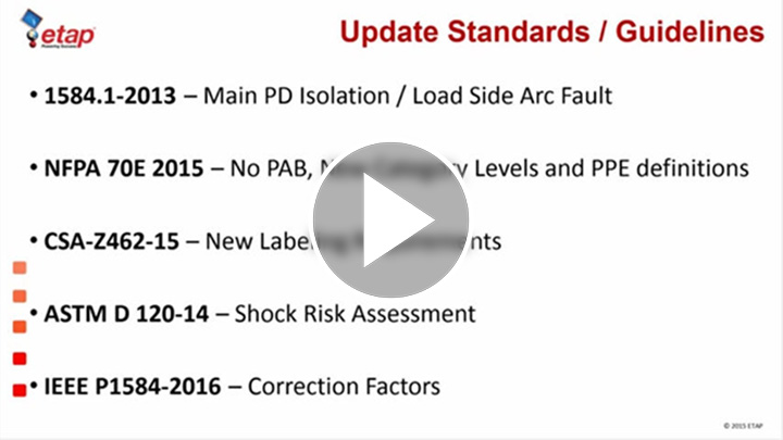 ETAP 14 Compliance with Arc Flash NFPA 70E 2015
