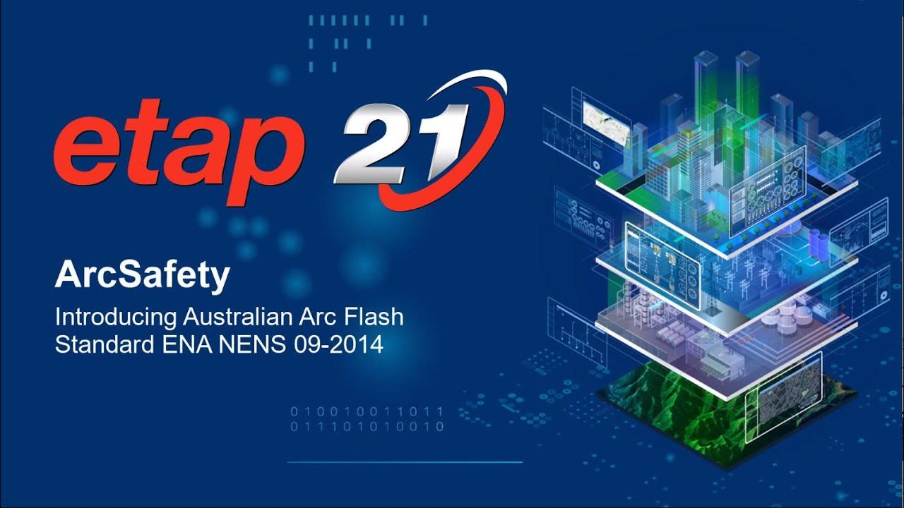 ETAP ArcSafety – AC Arc Flash Calculator based on Australian Standard ENA NENS 09-2014