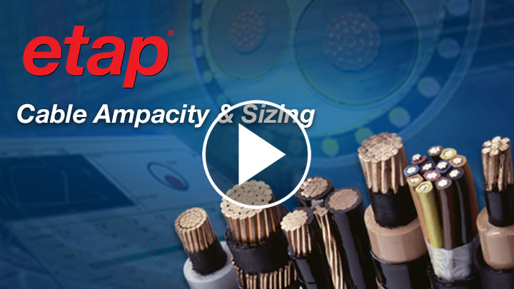 Cable Ampacity & Sizing