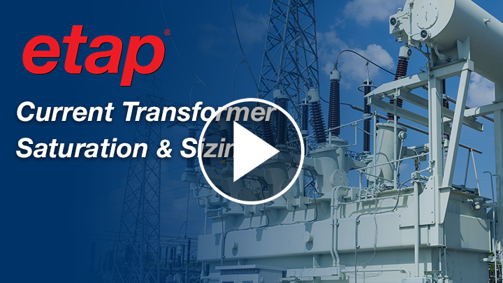 Current Transformer Saturation & Sizing