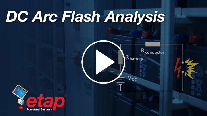 ETAP DC Arc Flash Session Part 1-3