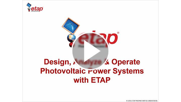 Diseñe, analice y opere sistemas de energía fotovoltaica con ETAP