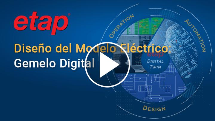 ETAP Gemelo digital: diseño, operación y automatización