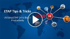 ETAP 14 Tips & Tricks