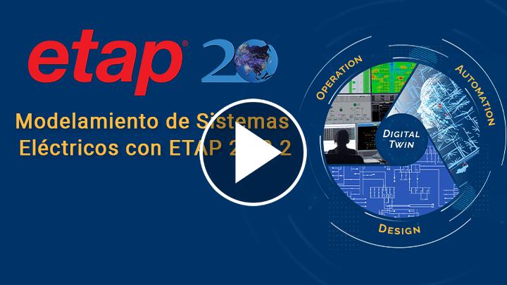 Modelamiento de Sistemas Eléctricos con ETAP 20.0.2