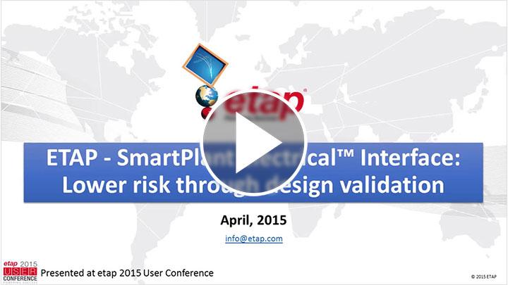 ETAP - SmartPlant Electrical™ Interface