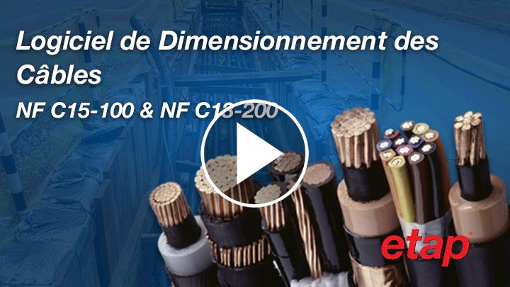 Logiciel de Dimensionnement des Câbles sur NF C15-100 & NF C13-200