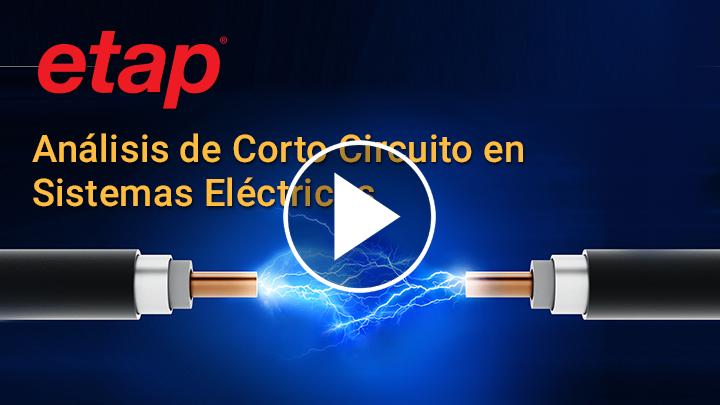 Análisis de Corto Circuito en Sistemas Eléctricos