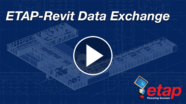 Autodesk Revit Interface | Data Exchanges | BIM | ETAP
